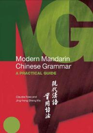 Modern Mandarin Chinese Grammar Practical Guide